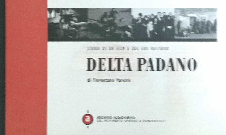 Delta Padano di Florestano Vancini